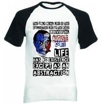 Auguste Comte Individual Life Quote - New Cotton Baseball Tshirt - $19.91