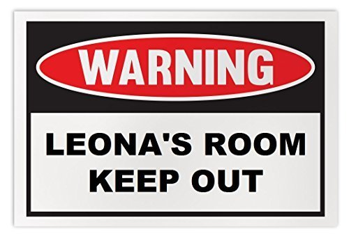 Personalized Novelty Warning Sign: Leona's Room Keep Out - Boys, Girls, Kids, Ch