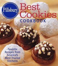 Pillsbury: Best Cookies Cookbook: Favorite Recipes from America's Most-Trusted K - $12.95