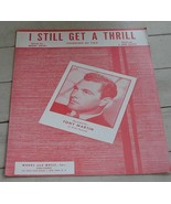 I Still Get A Thrill, (thinking of you), J. Fred Coots, 1950 OLD SHEET M... - $4.94