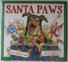 2003 Santa Paws Ellen Emerson White 1st Ed. HC DJ Christmas Book - $16.99