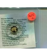2009 MONROE DOCTRINE PROOF 14K GOLD .5 GRAM COIN - $65.00