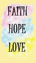 Faith Hope Love Magnet #1 - $7.99