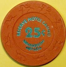 25¢ Casino Chip. Reserve, Henderson, NV. E58. - $3.50