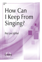 How Can I Keep From Singing? - $2.10