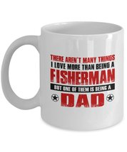 Funny Mug-Fisherman Father-Best Inspirational Gifts for Dad-11 oz Coffee... - $13.95