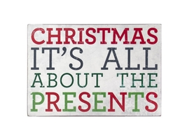 Christmas: It's All About the Presents Wooden Wall Decor Plaque - $10.95