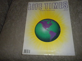 Life Times Magazine 1988 A Forum For the New World; New Age; Channeling;... - $19.99
