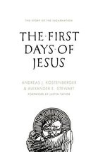 The First Days of Jesus: The Story of the Incarnation [Paperback] Andrea... - $11.87