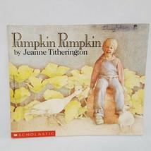 Pumpkin Pumpkin Paperback Book  1989 Scholastic Jeanne Titherington Autu... - $9.99