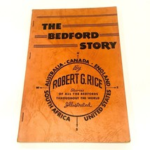 The Bedford Story Stories of All The Bedford Throughout The World Robert... - $24.99