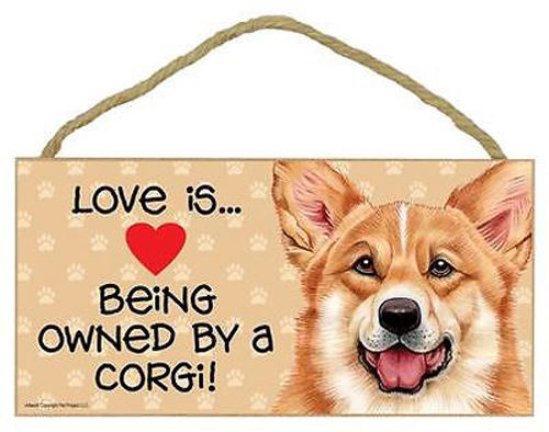 "Love is Being Owned by Corgi Sign Plaque dog 10"" x5"" pet gift"
