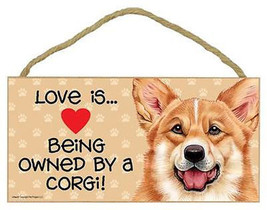 "Love is Being Owned by Corgi Sign Plaque dog 10"" x5"" pet gift  - $9.95"