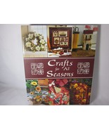 Crafts For All Seasons (2004) Hardcover, Spiral Binding - $10.88