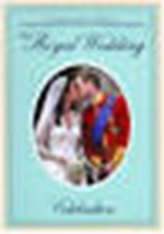 The Royal Wedding: His Royal Highness Prince William and Miss Catherine - $3.63