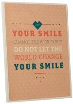 "Pingo World 0108QAN9NYS ""Don't Let The World Change Your Smile"" Inspirat... - $43.51"