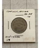 Thatcher Arizona Hunt & Allred Good For Trade Token - $175.00