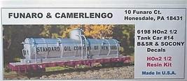 Funaro & Camerlengo HOn2 1/2 Tank Car # 14 B&SR & SOCONY Decals kit 6198 image 1