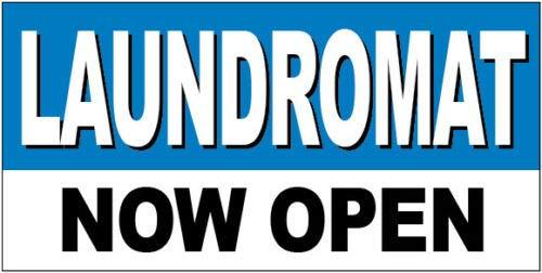GHP 2'x4' LAUNDROMAT Now Open Straight Cut Edges Vinyl Business Banner Sign w Gr