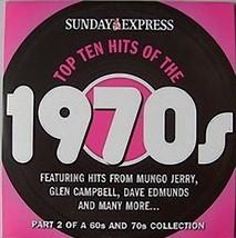 VARIOUS ARTISTS –  TOP TEN HITS OF THE 1970'S, Sunday Express CD  - $3.28