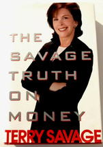 The Savage Truth On Money by Terry Savage First Edition Hardcover - $9.79