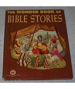 Old Vintage Children's The Wonder Book of Bible Stories - $5.95