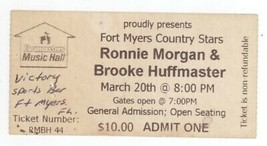 Rare RONNIE MORGAN & BROOKE HUFFMASTER 3/20/? Ft Myers FL Concert Ticket... - $2.99