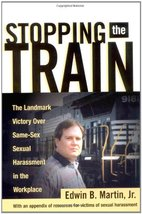 Stopping the Train: The Landmark Victory Over Same-Sex Sexual Harassment in the