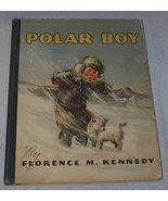 Old Vintage Children's Book Polor Boy - $19.95