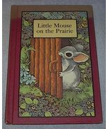 Illustrated Children's Book Little Mouse on the Prairie 1978 Vintage - $4.00