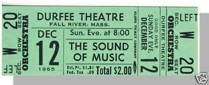 DURFEE THEATRE TICKET,Fall River,MA,Sound Of Music/1965