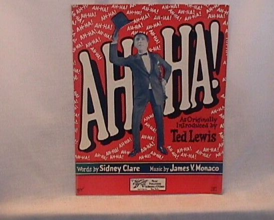 Ah Ha Ted Lewis Vintage 1925 Sheet Music