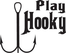 FISH DECAL #FH1/57 PLAY HOOKY HOOK POLE BAIT WORK BASS TROUT CAR TRUCK A... - $13.00