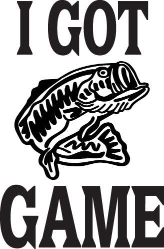FISH DECAL #FH2/122 I GOT GAME BASS TROUT RD REEL POLE LURE CAR TRUCK AUTO SUV