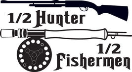 FISH DECAL #FH2/229 HALF HUNTER HALF FISHERMEN RIFLE LURE CAR TRUCK AUTO... - $31.00