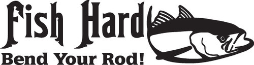 FISH DECAL #FH2/278 FISH HARD BEND YOUR ROD TUNA LINE LURE CAR TRUCK AUTO SUV