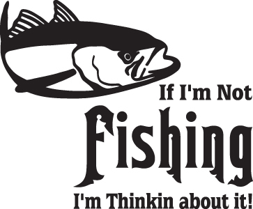 FISH DECAL #FH2/297 IF NOT FISHING THINKIN ABOUT IT TUNA CAR TRUCK AUTO SUV VAN