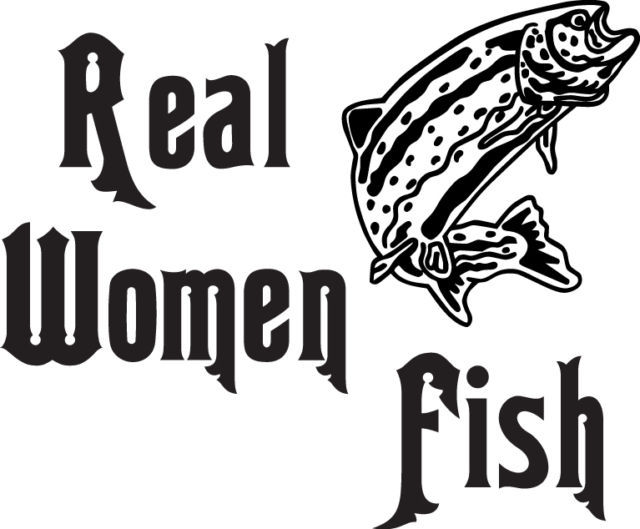FISH DECAL #FH2/96 REAL WOMEN LURE HOOK BAIT WORM TACKLE BASS CAR TRUCK AUTO SUV