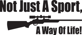 HUNT DECAL #HT 4/159  NOT SPORT WAY LIFE RIFLE GUN AMMO DEER CAR TRUCK A... - $14.75