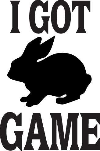 HUNT DECAL #HT2/195 I GOT GAME RABBIT BUNNY PELLET FUR CATCH CAR TRUCK AUTO SUV