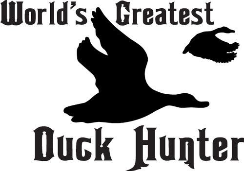HUNT DECAL #HT3/216 WORLD'S GREATEST DUCK HUNTER FLY WINGS CAR TRUCK AUTO SUV RV