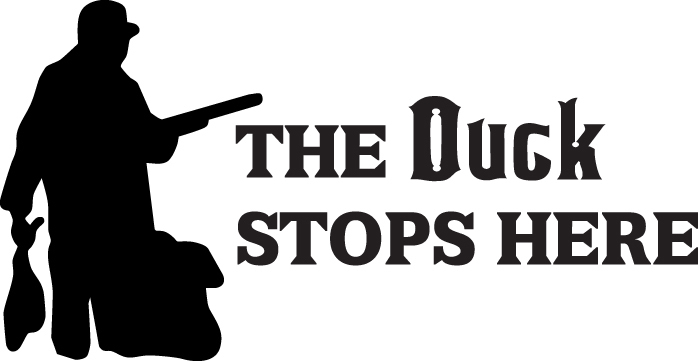 HUNT DECAL #HT3/264 THE DUCK STOPS HERE SHOOT GEESE RIFLE CAR TRUCK AUTO SUV VAN