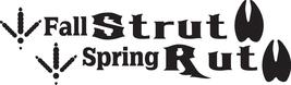 Hunt Decal #Ht4/250 Fall Strut Spring Rut Deer Anters Shoot Bow Car Truck Auto - $14.50