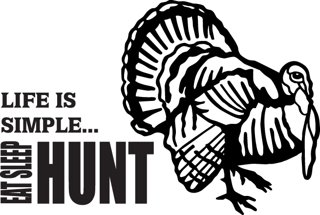 HUNT DECAL #HT4/71 LIFE EAT SLEEP HUNT TURKEY GOBBLE FEATHER CAR TRUCK AUTO SUV