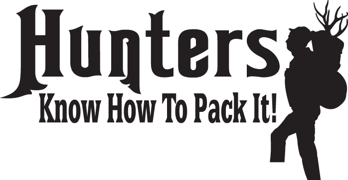 HUNT DECAL #HT4/83 HUNTERS KNOW HOW TO PACK IT DEER ELK CAR TRUCK AUTO SUV VAN