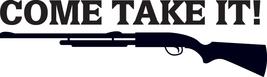 HUNT DECAL #HT4/89 COME TAKE IT GUN RIFLE AMMO ... - $12.75