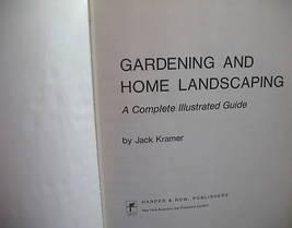 GARDENING AND HOME LANDSCAPING ILLUSTRATED GUIDE KRAMER - $6.51