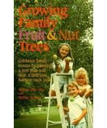 GROWING FAMILY FRUIT & NUT TREES by MARIAN VAN ATTA VG - $23.49