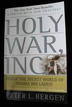 Holy War Inc Inside the Secret World Of Osama Bin Laden Updated Peter L ... - $6.51