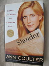 SLANDER by Ann Coulter Liberal Lies The American Right HC Political Pundit - $5.79